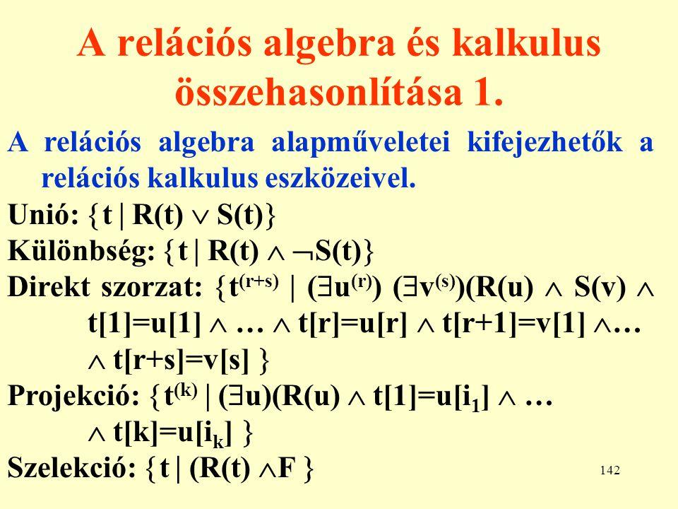 A relációs algebra és kalkulus összehasonlítása 1.