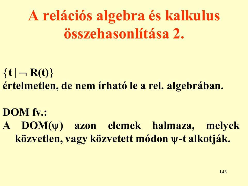 A relációs algebra és kalkulus összehasonlítása 2.