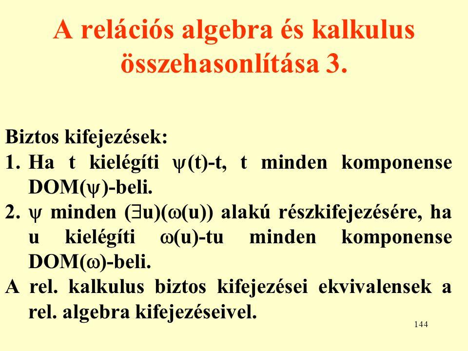 A relációs algebra és kalkulus összehasonlítása 3.