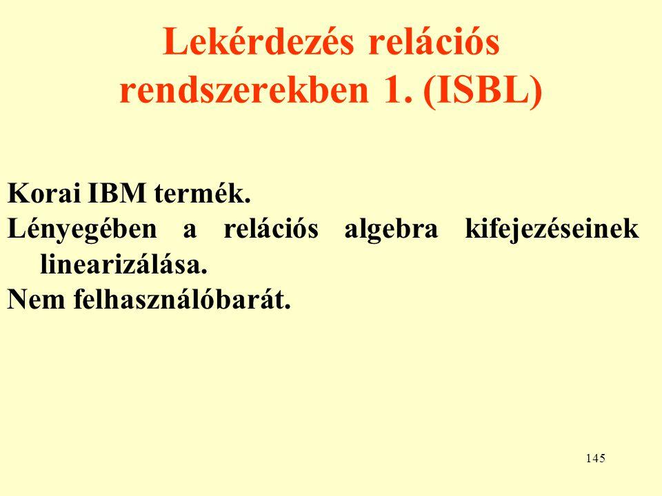 Lekérdezés relációs rendszerekben 1. (ISBL)