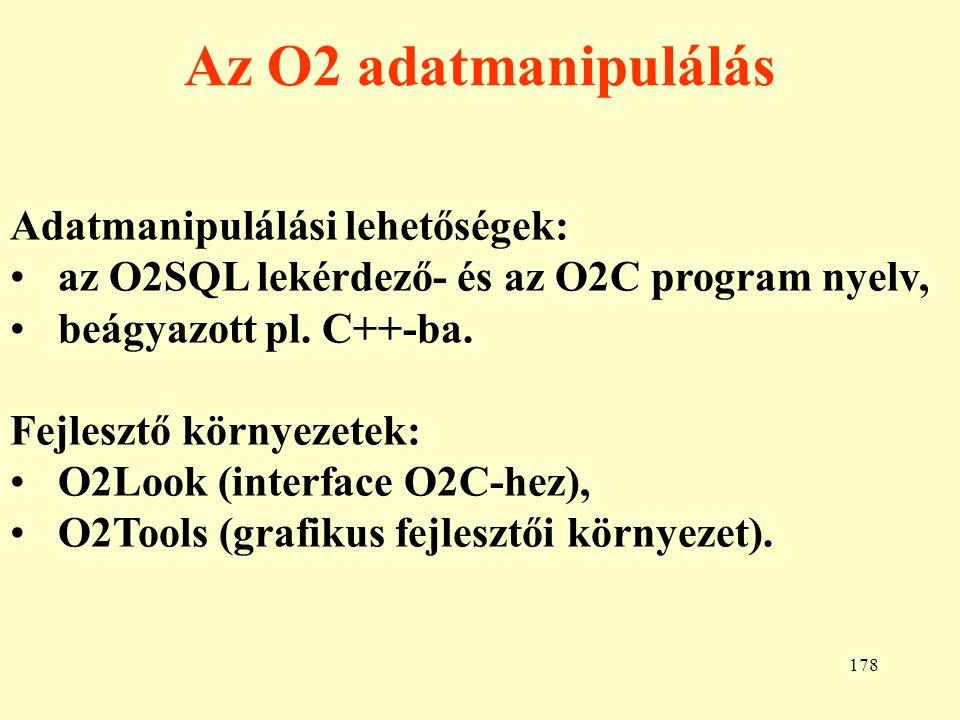 Az O2 adatmanipulálás Adatmanipulálási lehetőségek: