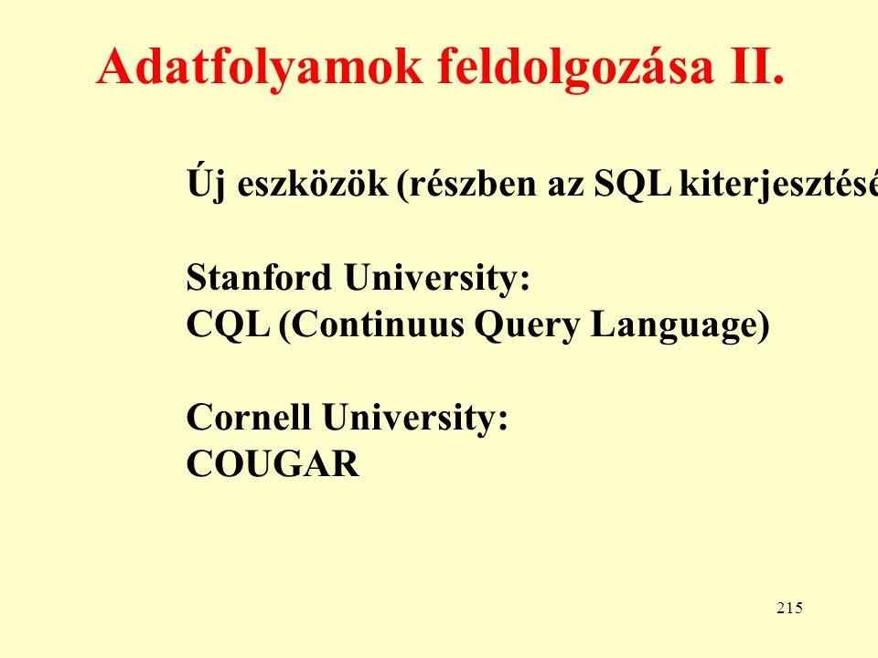 Adatfolyamok feldolgozása II.