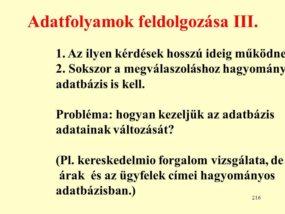 Adatfolyamok feldolgozása III.