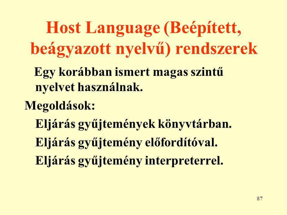 Host Language (Beépített, beágyazott nyelvű) rendszerek
