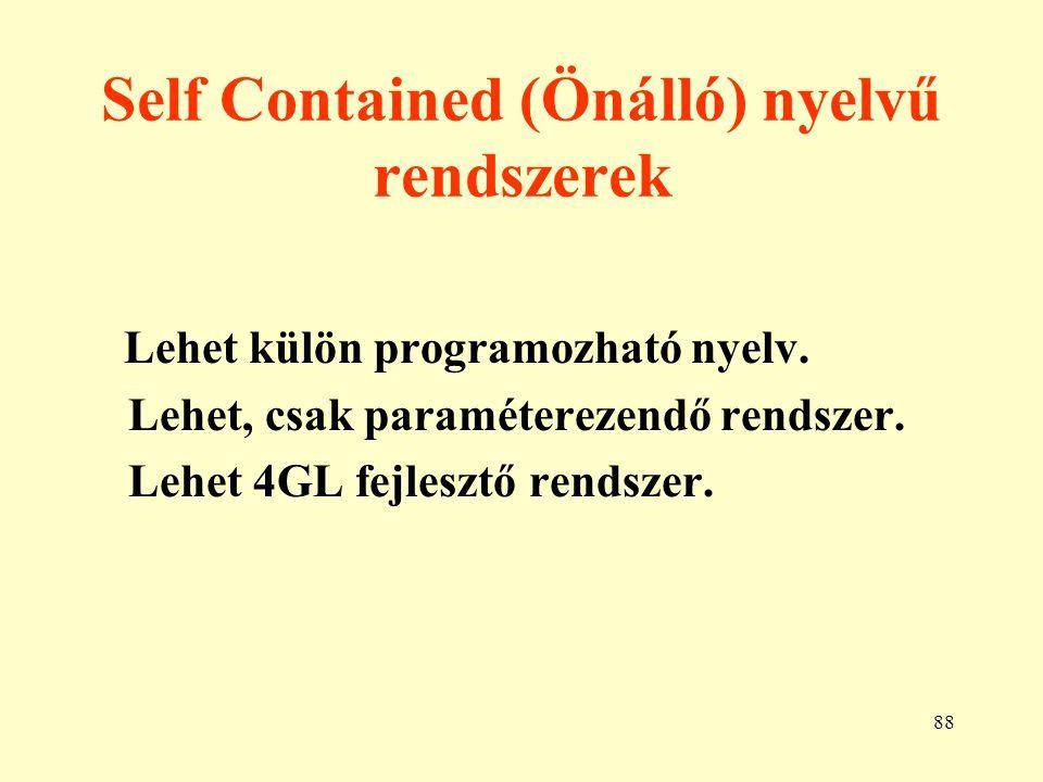 Self Contained (Önálló) nyelvű rendszerek