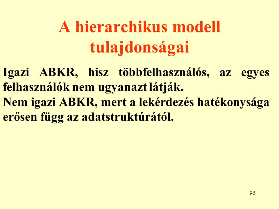 A hierarchikus modell tulajdonságai