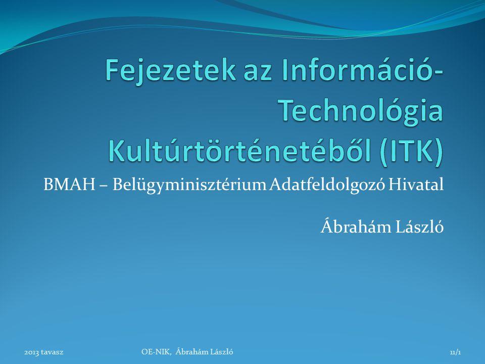 Fejezetek az Információ-Technológia Kultúrtörténetéből (ITK)