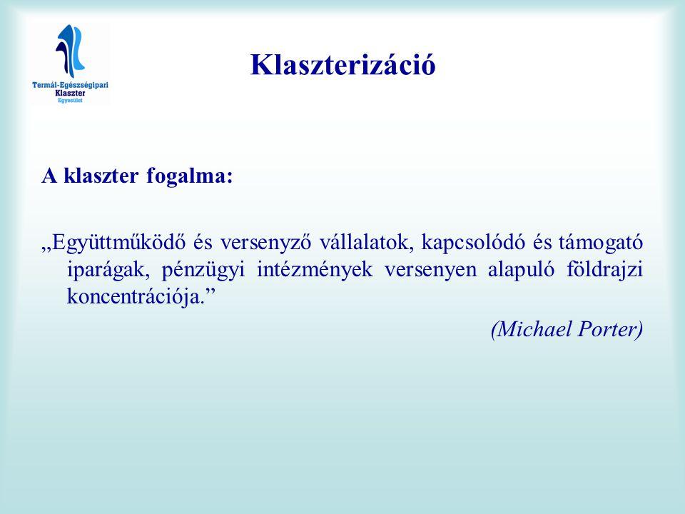 Klaszterizáció A klaszter fogalma: