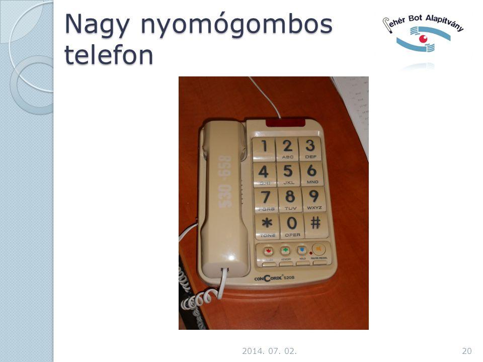 Nagy nyomógombos telefon