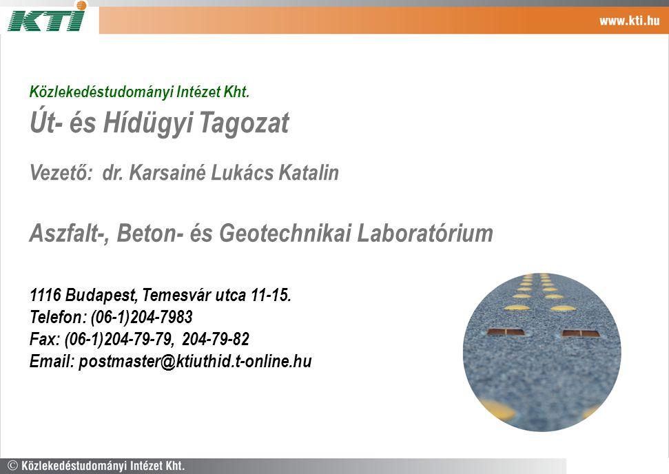 Út- és Hídügyi Tagozat Aszfalt-, Beton- és Geotechnikai Laboratórium