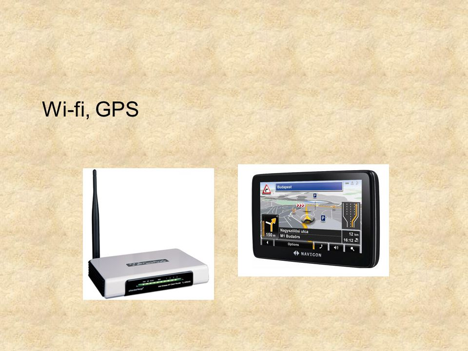 Wi-fi, GPS