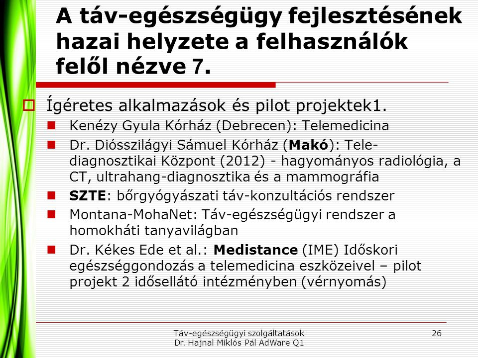 Táv-egészségügyi szolgáltatások Dr. Hajnal Miklós Pál AdWare Q1