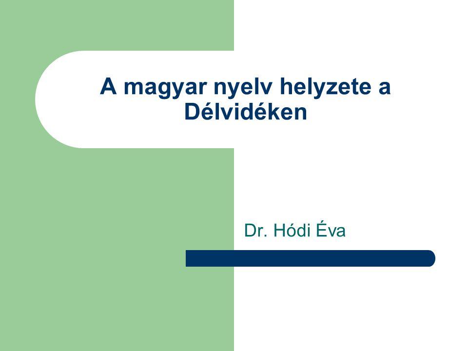 A magyar nyelv helyzete a Délvidéken