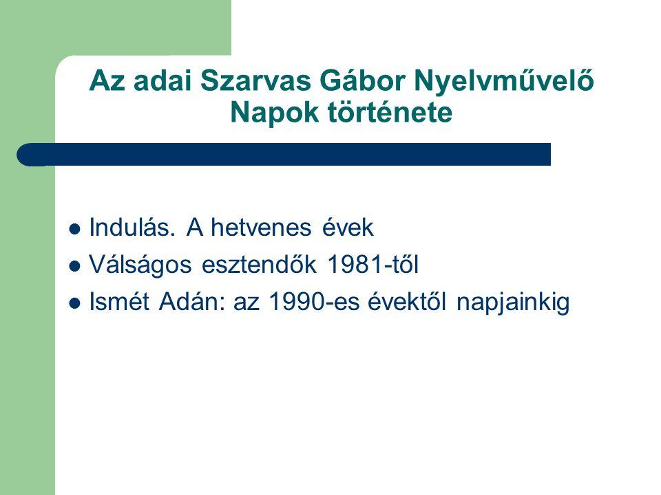 Az adai Szarvas Gábor Nyelvművelő Napok története