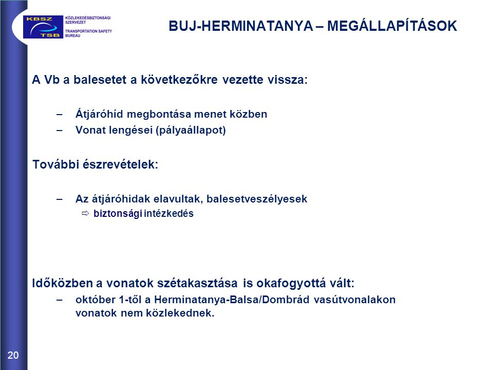 BUJ-HERMINATANYA – MEGÁLLAPÍTÁSOK