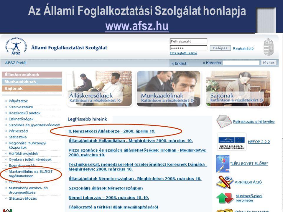 Az Állami Foglalkoztatási Szolgálat honlapja www.afsz.hu