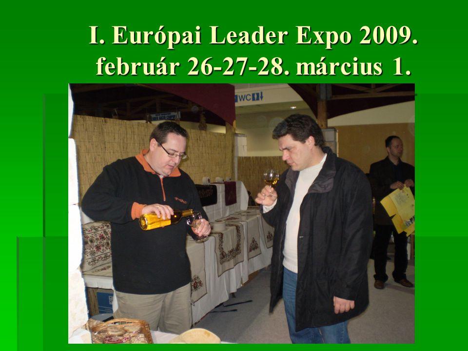 I. Európai Leader Expo 2009. február 26-27-28. március 1.