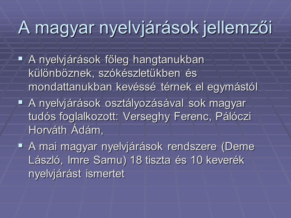 A magyar nyelvjárások jellemzői