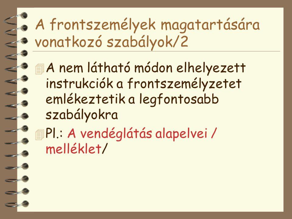 A frontszemélyek magatartására vonatkozó szabályok/2