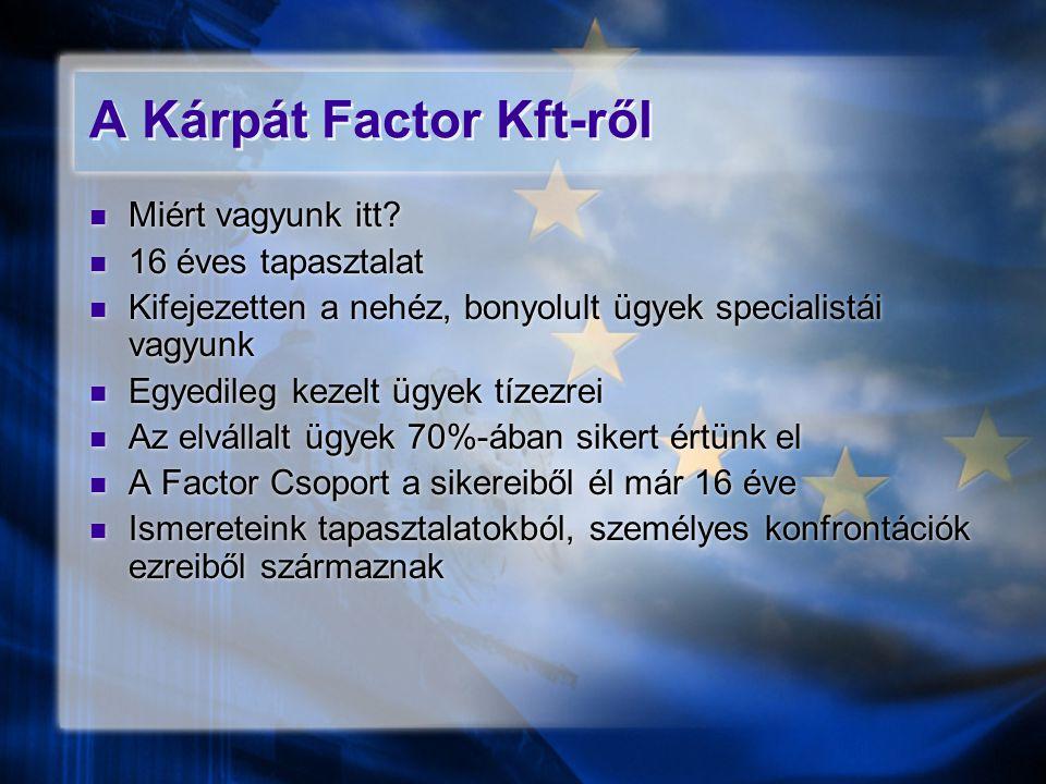 A Kárpát Factor Kft-ről