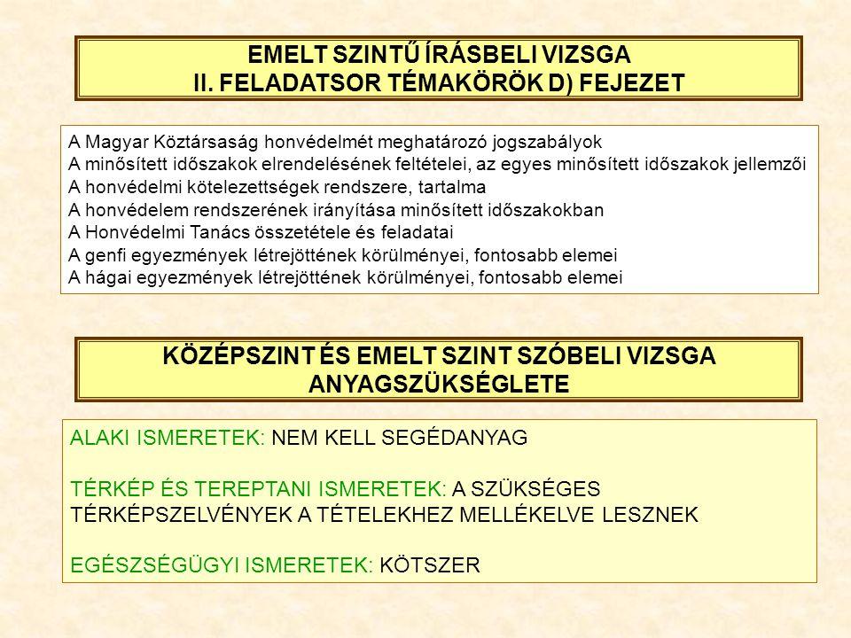 EMELT SZINTŰ ÍRÁSBELI VIZSGA II. FELADATSOR TÉMAKÖRÖK D) FEJEZET