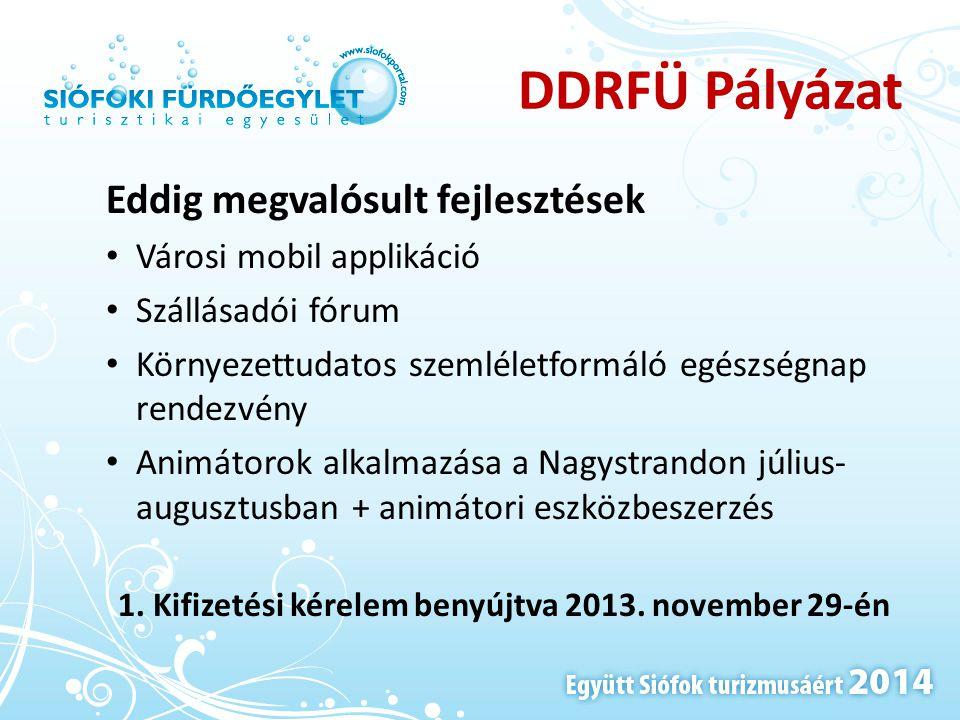 1. Kifizetési kérelem benyújtva 2013. november 29-én
