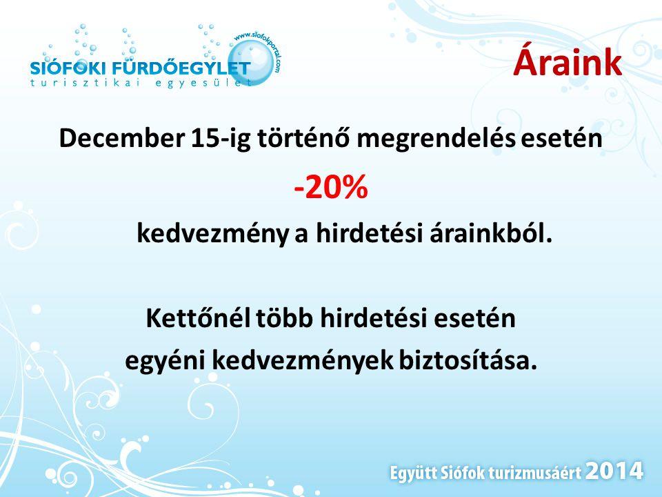 Áraink -20% December 15-ig történő megrendelés esetén