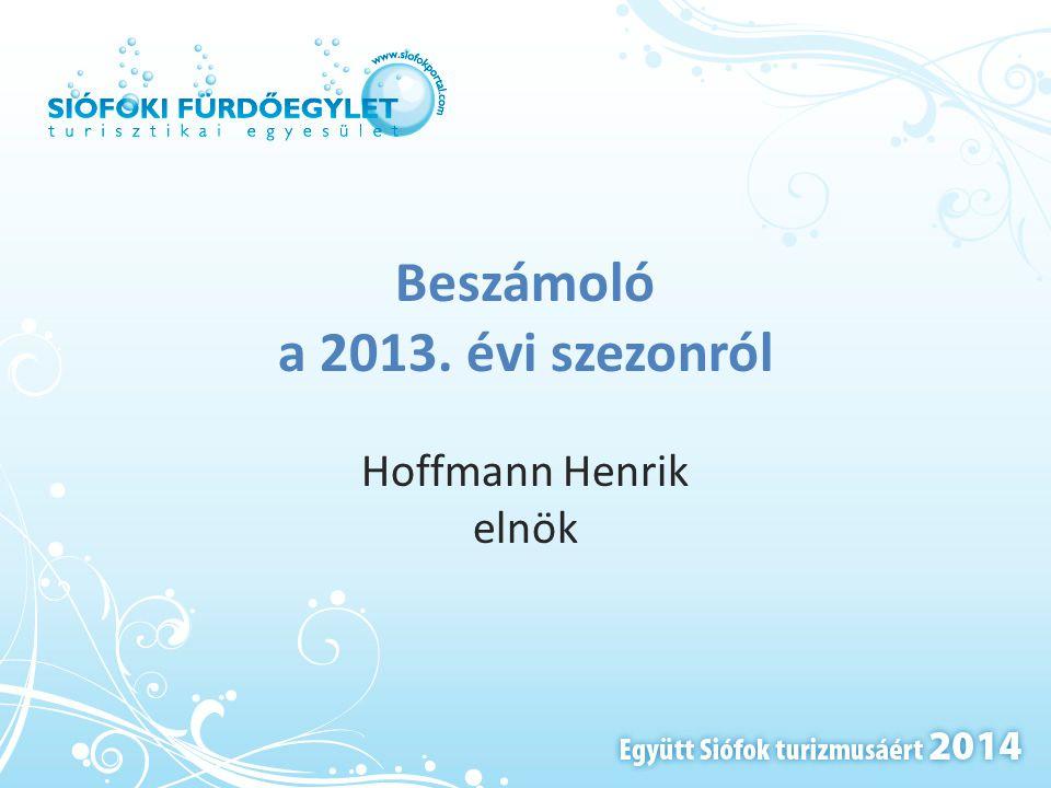 Beszámoló a 2013. évi szezonról