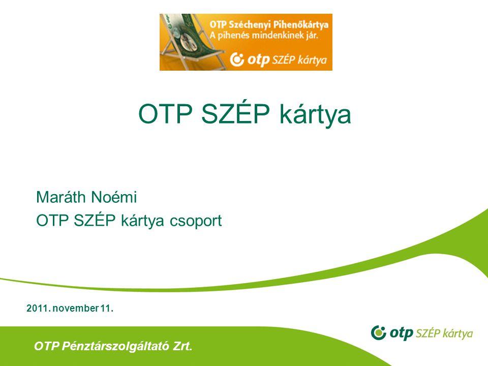 Maráth Noémi OTP SZÉP kártya csoport