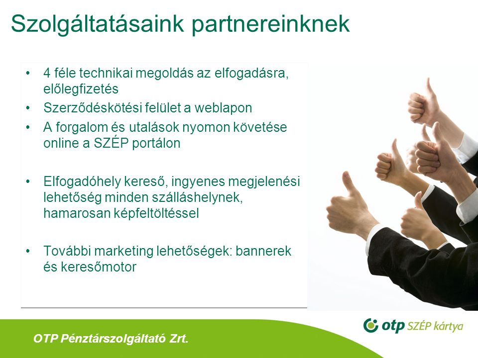Szolgáltatásaink partnereinknek