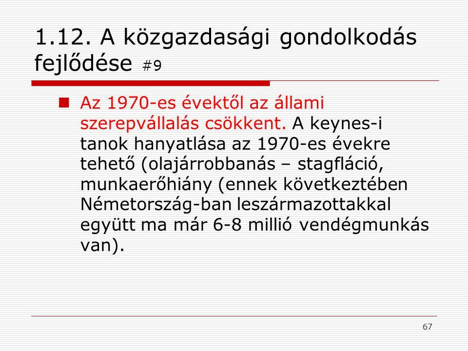 1.12. A közgazdasági gondolkodás fejlődése #9