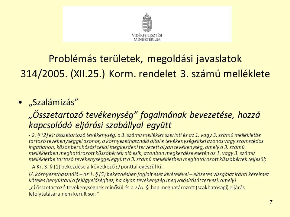 Problémás területek, megoldási javaslatok