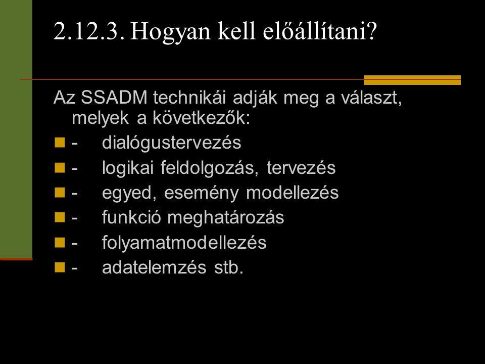 2.12.3. Hogyan kell előállítani