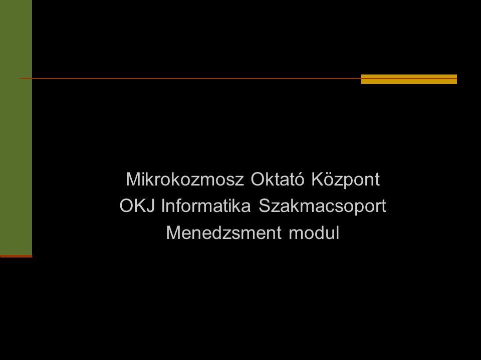 Mikrokozmosz Oktató Központ OKJ Informatika Szakmacsoport