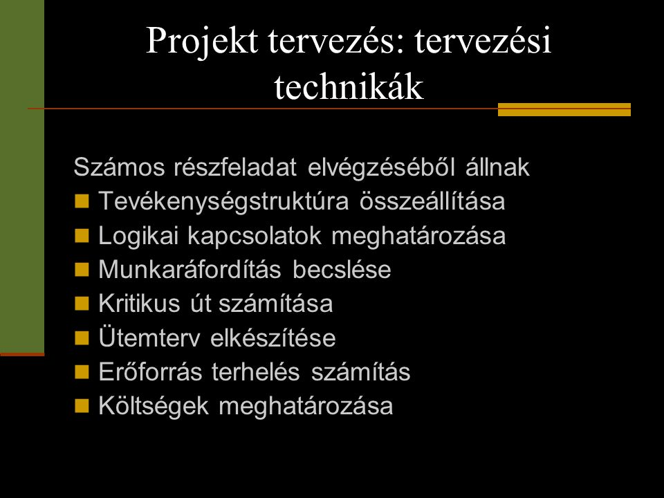 Projekt tervezés: tervezési technikák