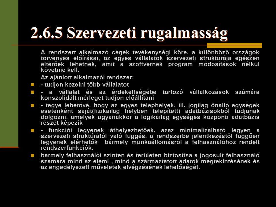 2.6.5 Szervezeti rugalmasság