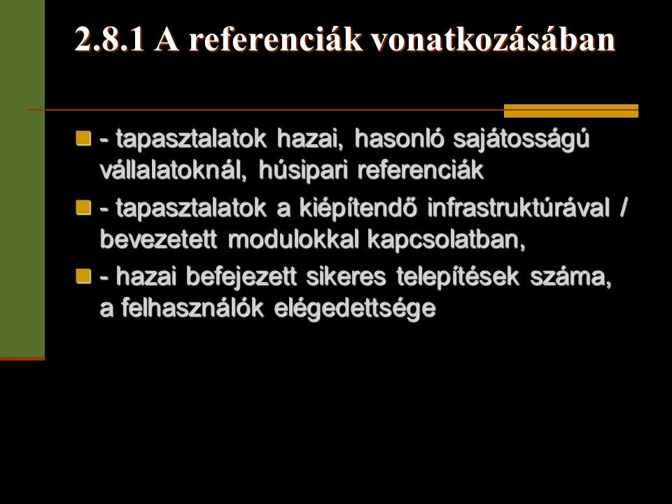 2.8.1 A referenciák vonatkozásában