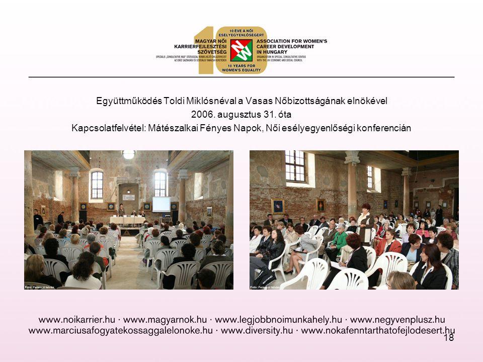 Együttműködés Toldi Miklósnéval a Vasas Nőbizottságának elnökével 2006