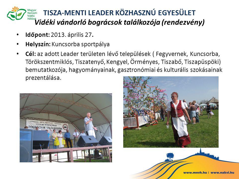 TISZA-MENTI LEADER KÖZHASZNÚ EGYESÜLET Vidéki vándorló bográcsok találkozója (rendezvény)