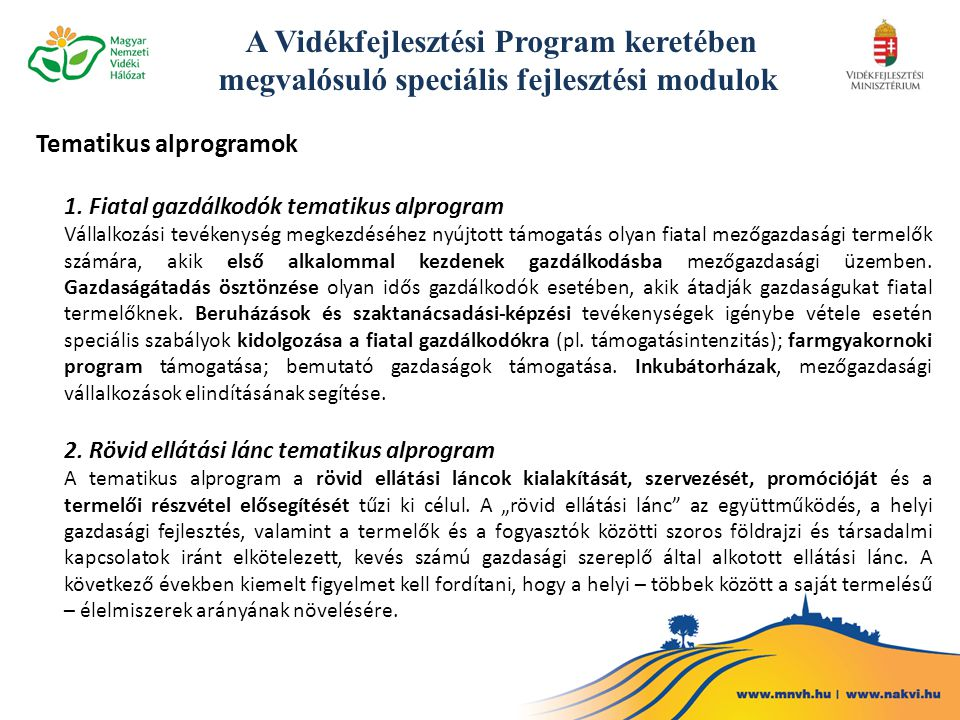 A Vidékfejlesztési Program keretében megvalósuló speciális fejlesztési modulok