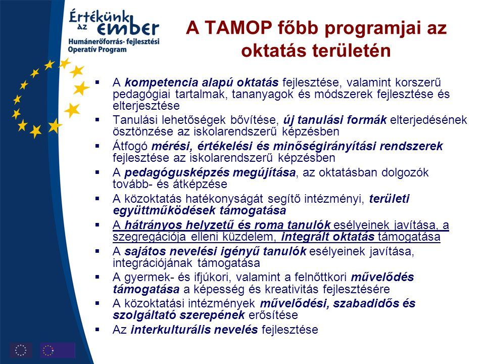 A TAMOP főbb programjai az oktatás területén