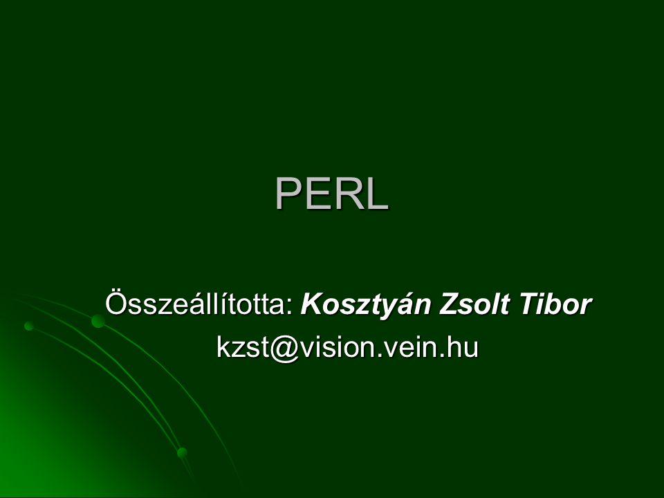 Összeállította: Kosztyán Zsolt Tibor kzst@vision.vein.hu