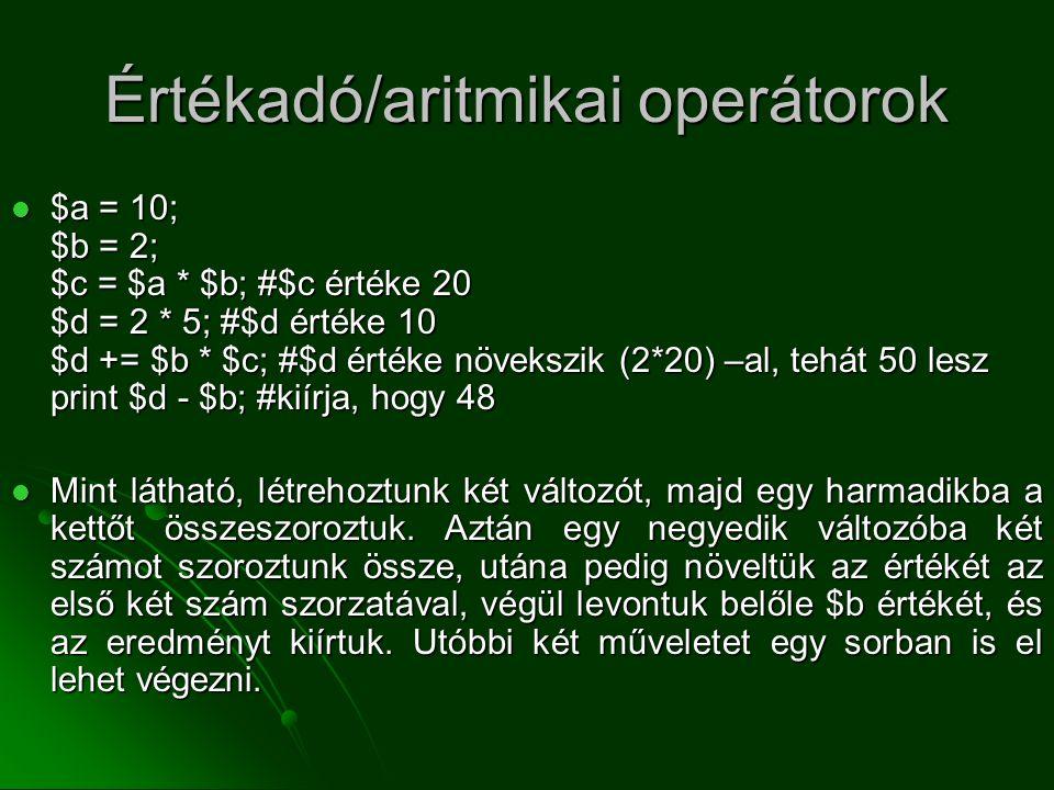 Értékadó/aritmikai operátorok