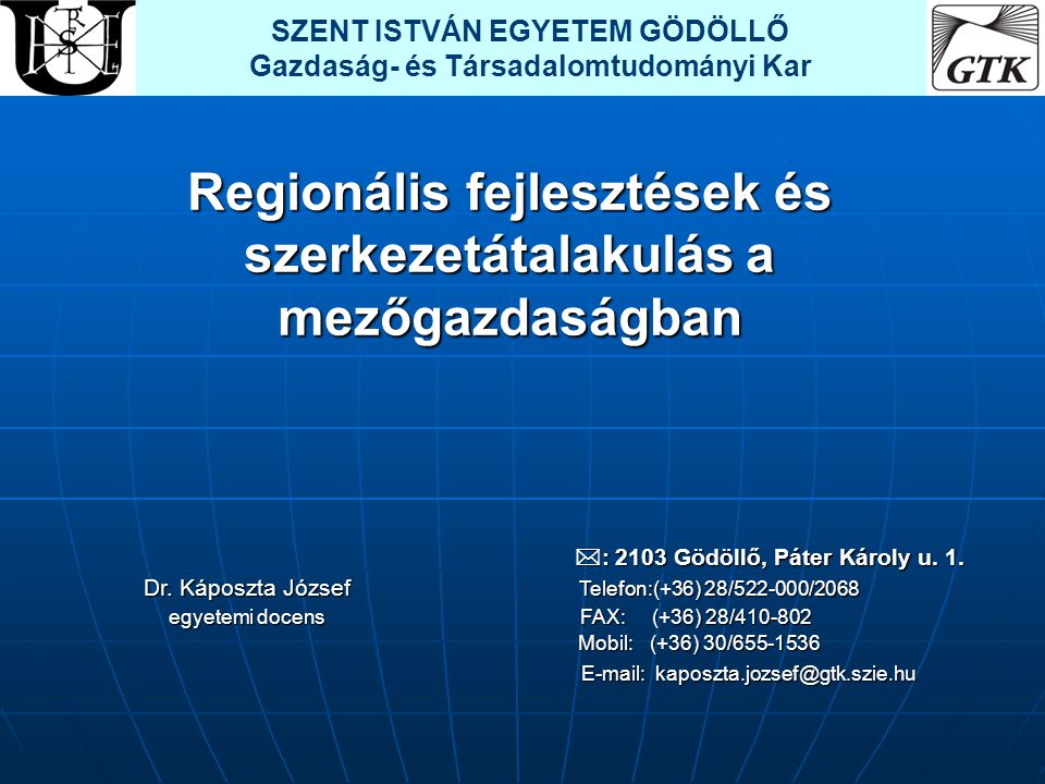 Regionális fejlesztések és szerkezetátalakulás a mezőgazdaságban