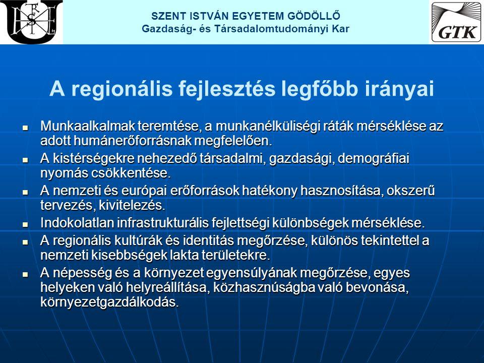 A regionális fejlesztés legfőbb irányai