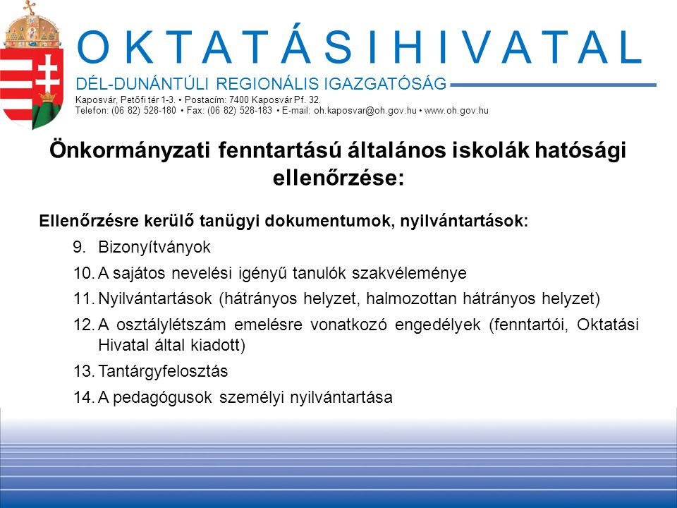 Önkormányzati fenntartású általános iskolák hatósági ellenőrzése: