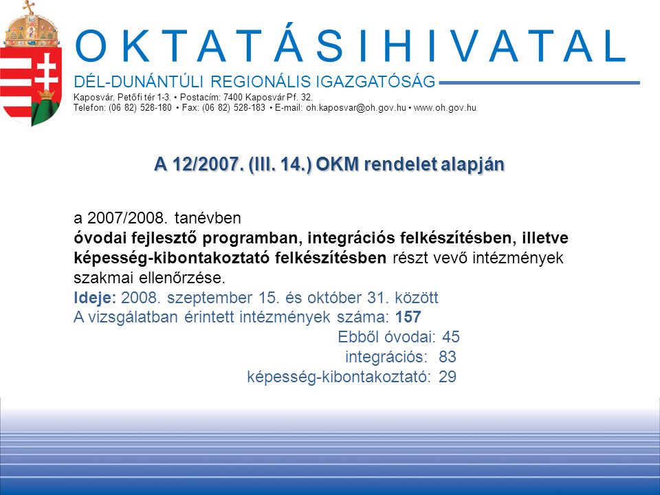 A 12/2007. (III. 14.) OKM rendelet alapján