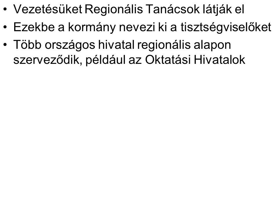 Vezetésüket Regionális Tanácsok látják el