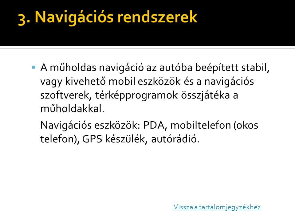 3. Navigációs rendszerek