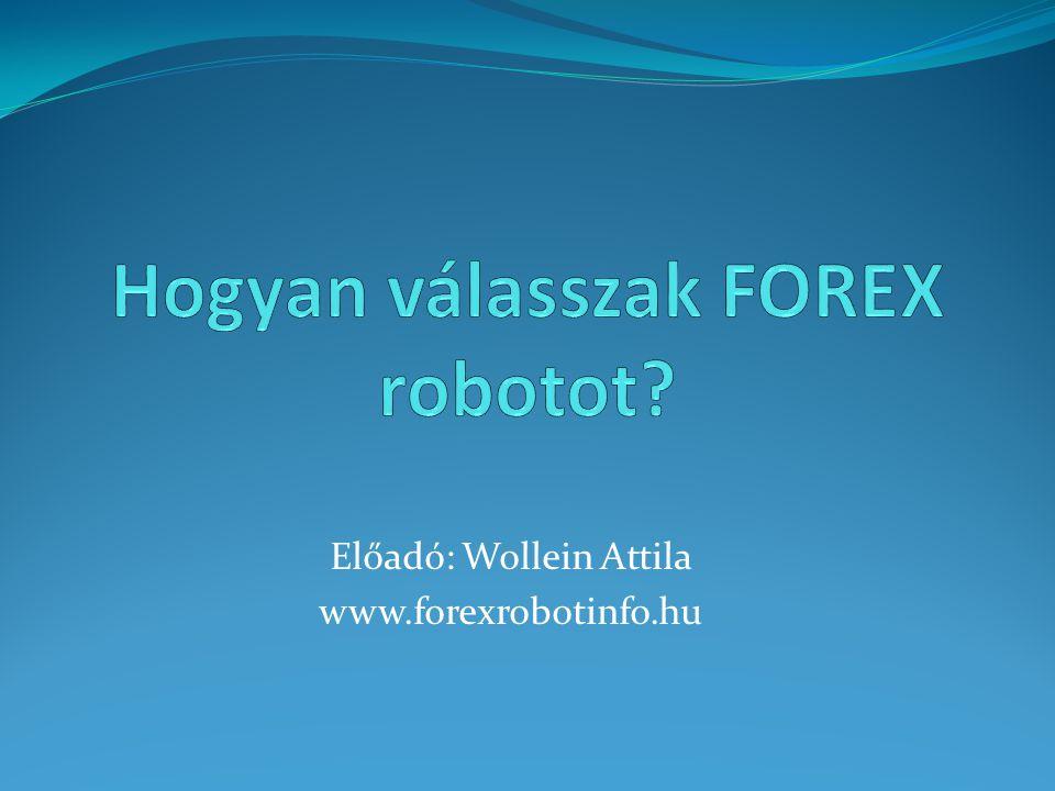 Hogyan válasszak FOREX robotot